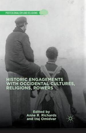 Historic Engagements with Occidental Cultures, Religions, Powers