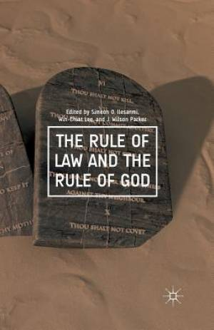 The Rule of Law and the Rule of God