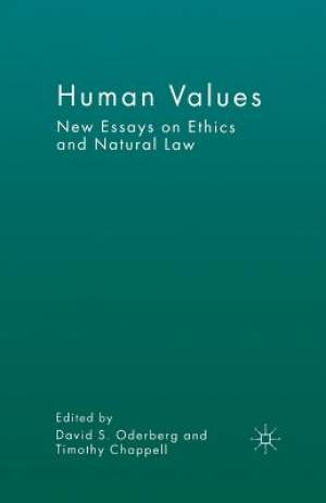 Human Values : New Essays on Ethics and Natural Law