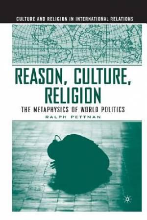 Reason, Culture, Religion
