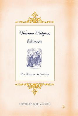 Victorian Religious Discourse : New Directions in Criticism