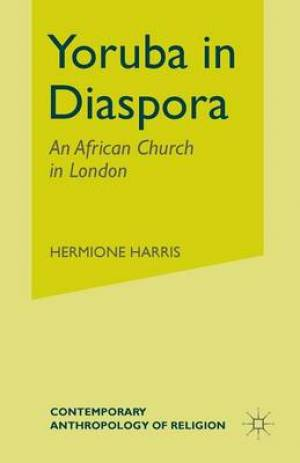 Yoruba in Diaspora : An African Church in London
