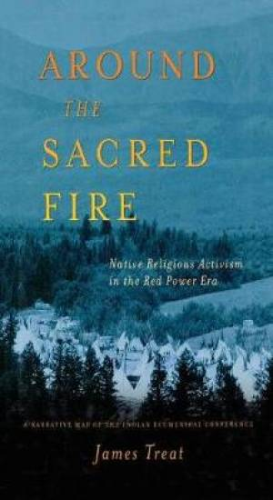 Around the Sacred Fire