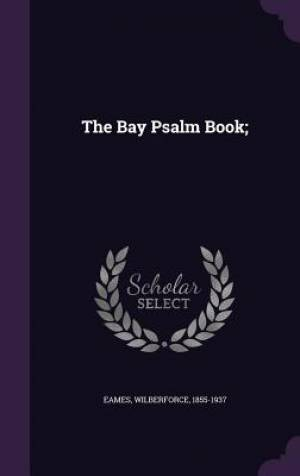 The Bay Psalm Book;