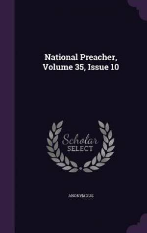 National Preacher, Volume 35, Issue 10