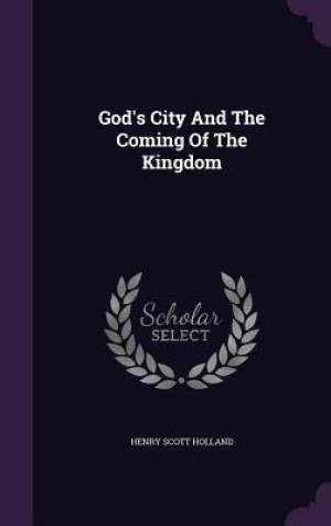 God's City And The Coming Of The Kingdom
