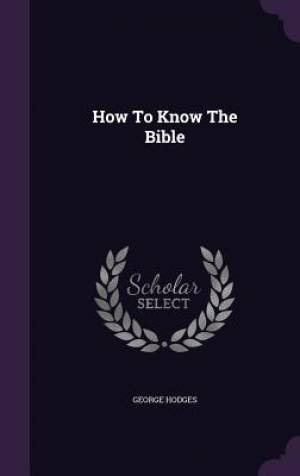 How To Know The Bible