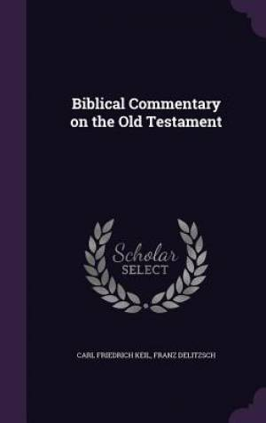 Biblical Commentary on the Old Testament