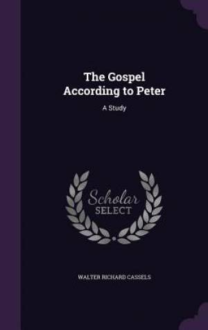The Gospel According to Peter: A Study