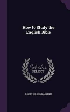 How to Study the English Bible