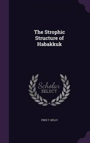 The Strophic Structure of Habakkuk
