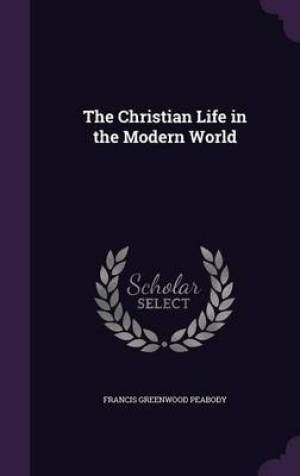 The Christian Life in the Modern World