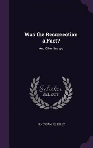 Was the Resurrection a Fact?