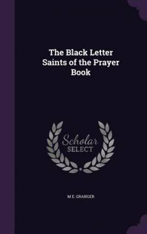 The Black Letter Saints of the Prayer Book