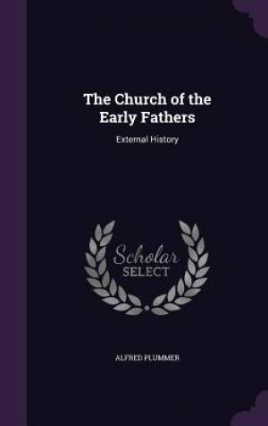 The Church of the Early Fathers
