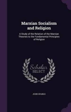 Marxian Socialism and Religion