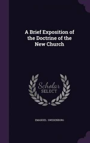 A Brief Exposition of the Doctrine of the New Church
