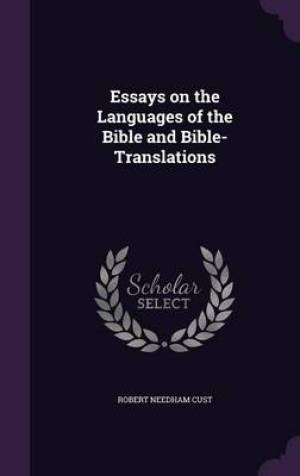 Essays on the Languages of the Bible and Bible-Translations