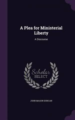 A Plea for Ministerial Liberty