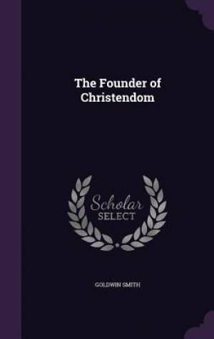 The Founder of Christendom