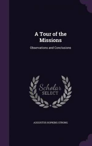 A Tour of the Missions