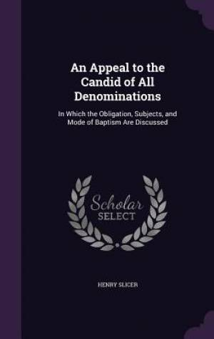 An Appeal to the Candid of All Denominations