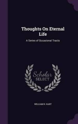 Thoughts on Eternal Life