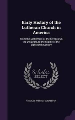 Early History of the Lutheran Church in America
