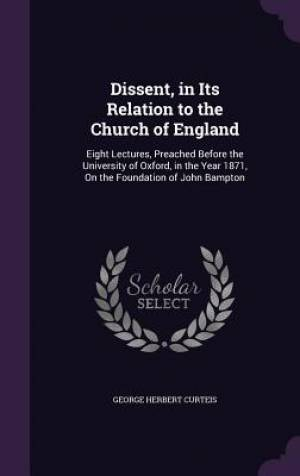 Dissent, in Its Relation to the Church of England