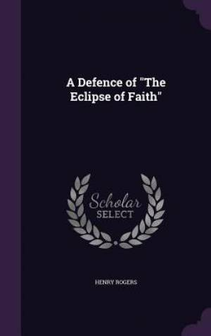 A Defence of the Eclipse of Faith