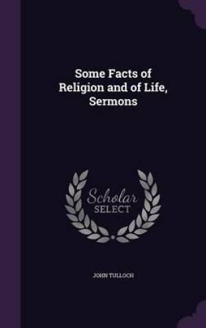 Some Facts of Religion and of Life, Sermons