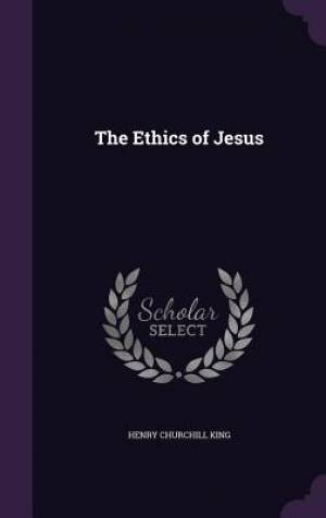 The Ethics of Jesus