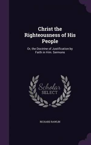 Christ the Righteousness of His People