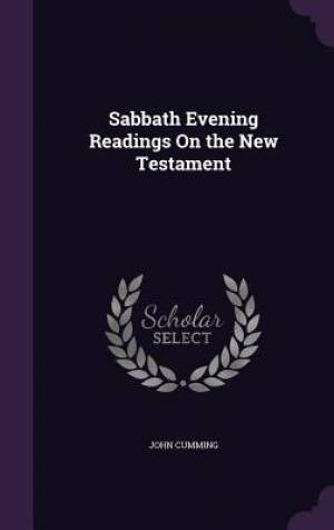 Sabbath Evening Readings On the New Testament