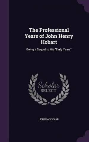 The Professional Years of John Henry Hobart