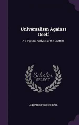 Universalism Against Itself