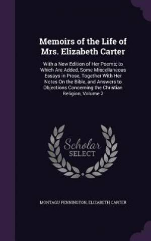 Memoirs of the Life of Mrs. Elizabeth Carter