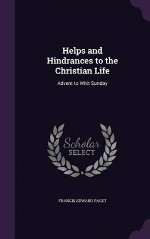 Helps and Hindrances to the Christian Life