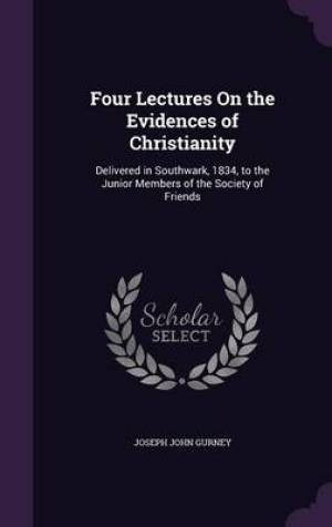 Four Lectures on the Evidences of Christianity