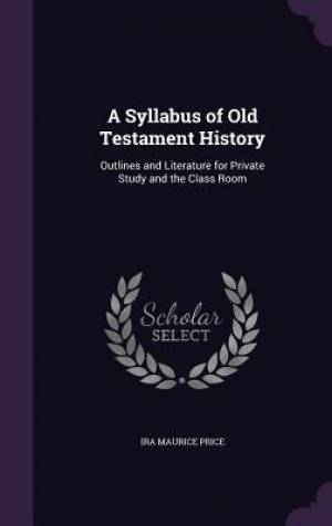 A Syllabus of Old Testament History