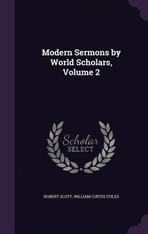 Modern Sermons by World Scholars, Volume 2