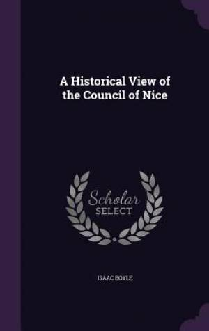 A Historical View of the Council of Nice