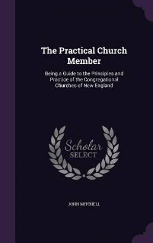 The Practical Church Member
