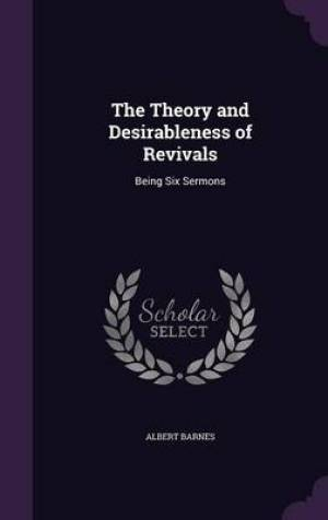 The Theory and Desirableness of Revivals
