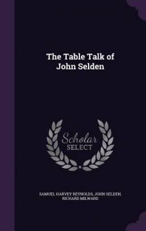 The Table Talk of John Selden