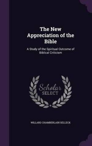 The New Appreciation of the Bible