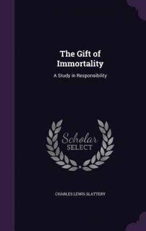 The Gift of Immortality
