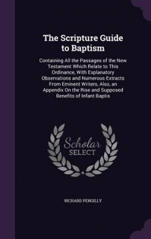 The Scripture Guide to Baptism
