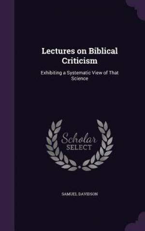Lectures on Biblical Criticism