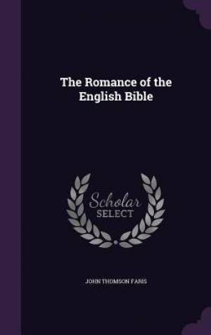 The Romance of the English Bible